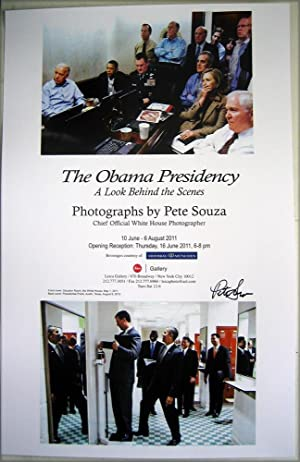 The Obama Presidency: A Look Behind the Scenes (SIGNED Poster by Pete Souza: photographer of