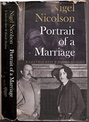 Portrait of a Marriage: V. Sackville-West & Harold Nicolson