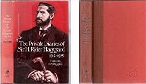 Private Diaries of Sir H. Rider Haggard. 1914-1925