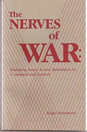 The Nerves of War: Emerging Issues in and References to Command and Control (NOT a Ex-Libra)