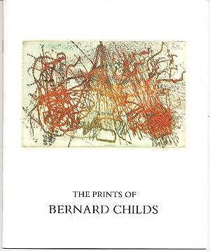 The Prints of Bernard Childs: CHILDS, Bernard /