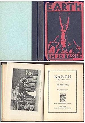 Earth : A play in Seven Scenes (First Ed.)