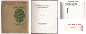 The Happy Hypocrite. A Fairy Tale for Tired Men (First American Edition & Appearance)
