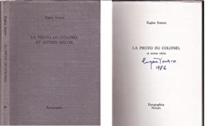 La Photo du Colonel et Autres Recits (SIGNED by Eugene Ionesco: Limited Ed.)