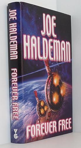 Forever Free: Forever War Book 3: Haldeman, Joe