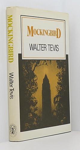 Mockingbird: Tevis, Walter