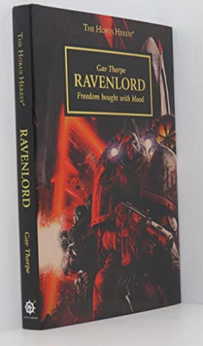 Ravenlord: Freedom Bought with Blood - The Horus Heresy Warhammer 40,000 (Signed Ltd Edition)