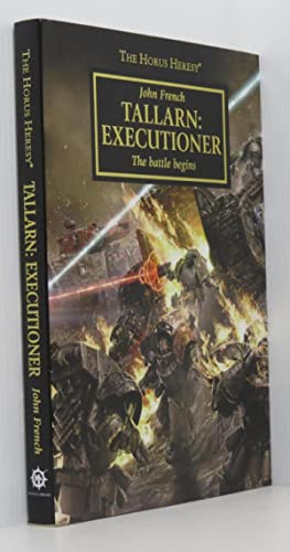 Tallarn Executioner: The Battle Begins - The Horus Heresy Warhammer 40,000 (Signed Ltd Edition)