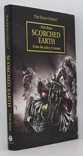 Scorched Earth: From the Ashes of Isstvan - The Horus Heresy Warhammer 40,000 (Signed Limited Edi...