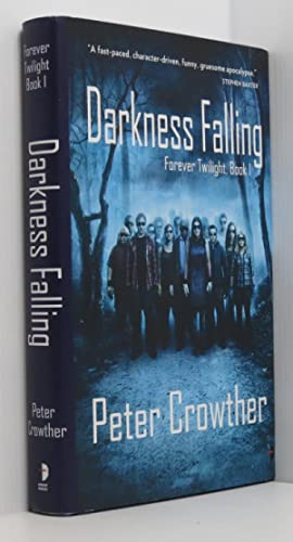 Darkness Falling Forever Twilight, Book 1 (Signed limited ed.)