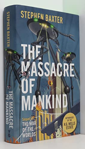 The Massacre of Mankind: Authorised Sequel to The War of the Worlds (Signed)
