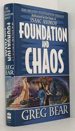 Foundation and Chaos (Second Foundation Trilogy) (Signed)