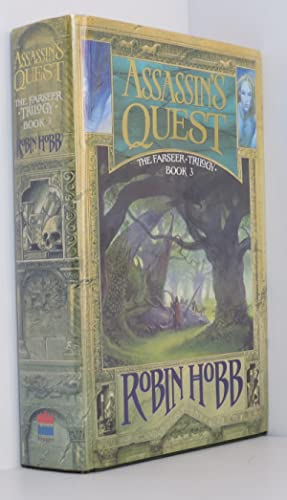 Assassin?s Quest (The Farseer Trilogy, Book 3): Hobb, Robin