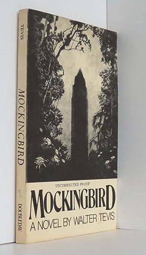 Mockingbird (Uncorrected Proof): Tevis, Walter