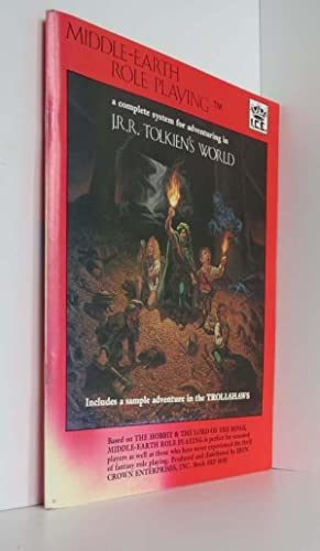 Middle Earth Role Playing: A Complete System For Adventuring In J.R.R. Tolkien's World, Includes ...
