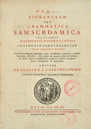 Sidharubam seu grammatica Samscrdamica cui accedit dissertatio: PAULINUS A S.