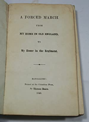 A Forced March from My Home in: KIRKBY, CHARLES MAJOR]: