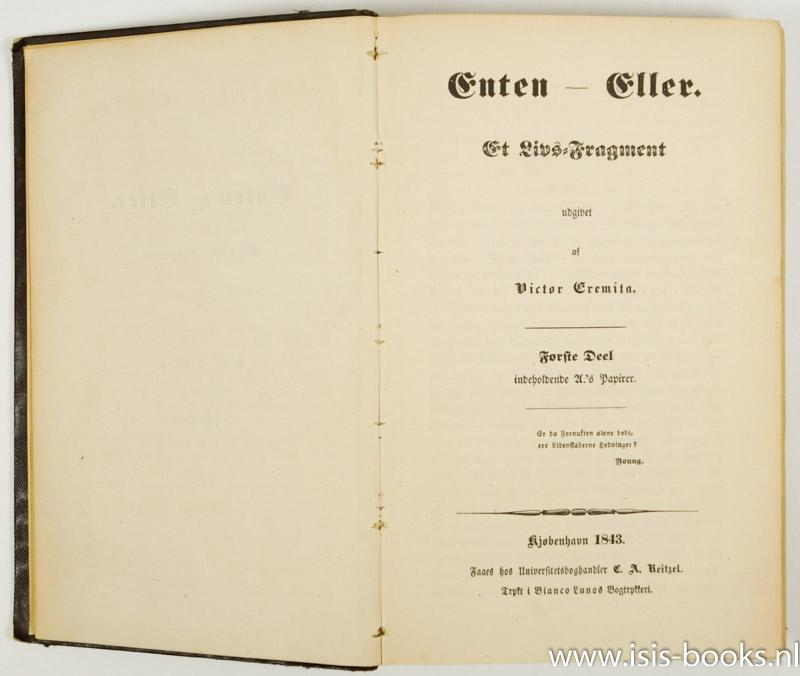 Enten Eller Et Livs Fragment Udgivet Af Victor Eremita Første Deel