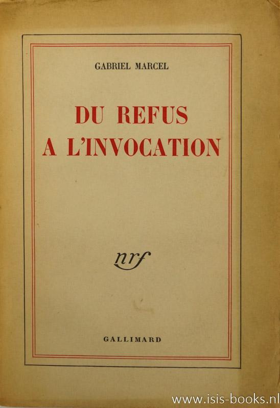 Du refus a l'invocation.: MARCEL, G.