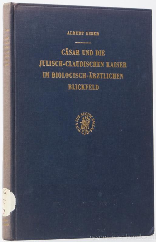 Cäsar und die julisch-claudischen Kaiser im biologisch-ärztlichen: CAESAR, C. IULIUS,