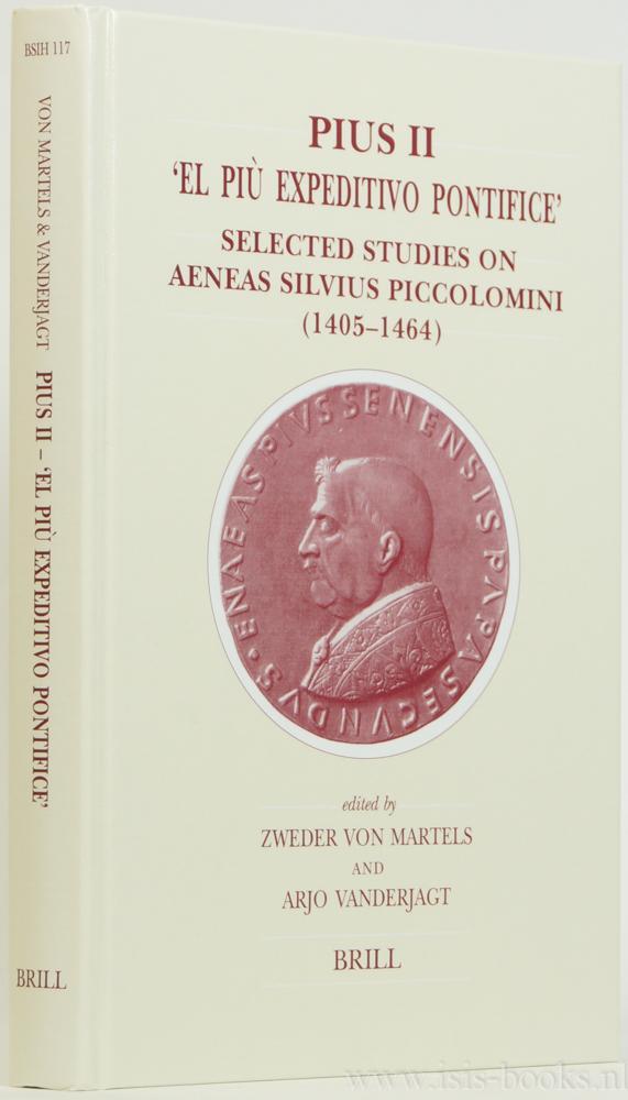 Pius II. 'El più expeditivo pontifice'. Selected: PICCOLOMINI, AENEAS SYLVIUS
