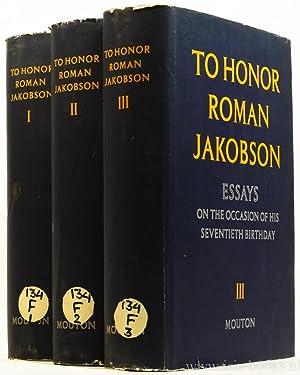 To honor Roman Jakobson. Essays on the: JAKOBSON, R.