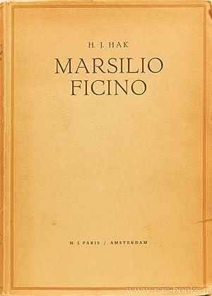 Marsilio Ficino.: FICINO, M., HAK, H.J.