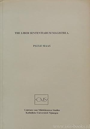 The liber sententiarium magistri A. Its place: MAAS, P.H.J.T.