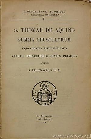 Summa Opusculorum anno circiter 1485 typis edita: THOMAS VAN AQUINO