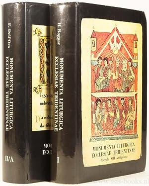 Monumenta liturgica ecclesiae tridentinae saeculo XIII antiquiora.: DELL'ORO, F. ,