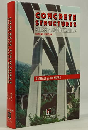Concrete structures. Stresses and deformations.: GHALI, A. ,