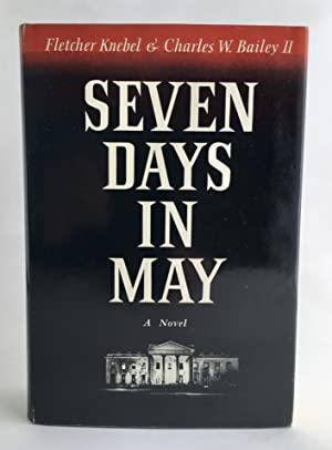 Seven Days in May: Fletcher Knebel &