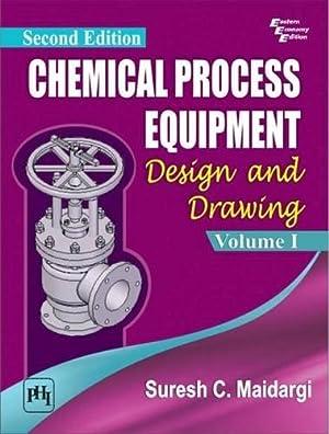 CHEMICAL PROCESS EQUIPMENT: DESIGN&DRAW. VOL.I: MAIDARGI