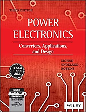 Power Electronics: Converters, Applications, And Design: William P. Robbins,