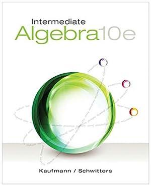Intermediate Algebra: Jerome E. KaufmannandKaren