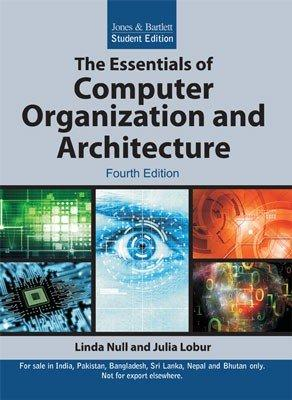 Julia Lobur Linda Null The Essentials Of Computer Organization And Architecture International Edition Abebooks