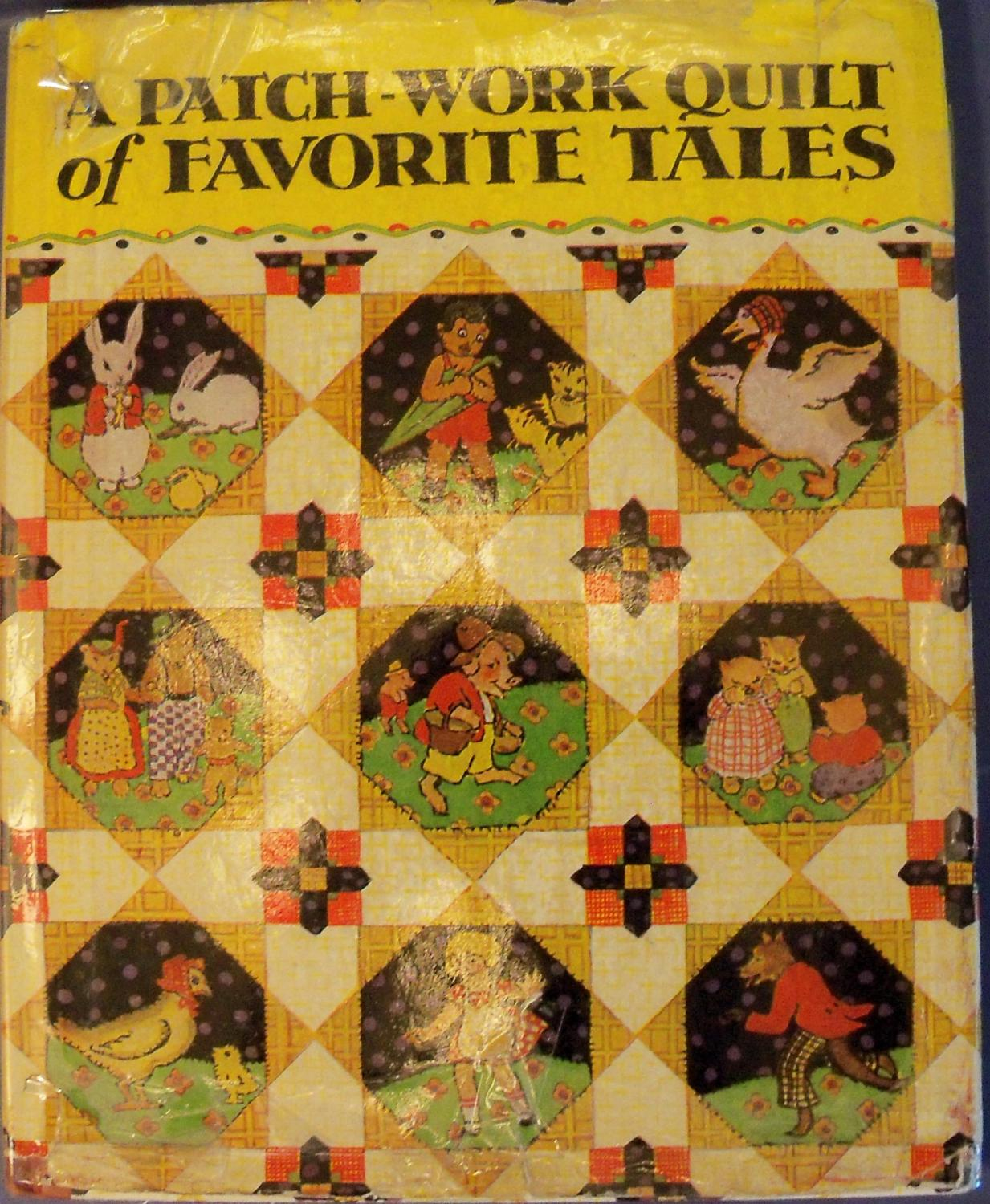 A PATCH-WORK QUILT OF FAVORITE TALES