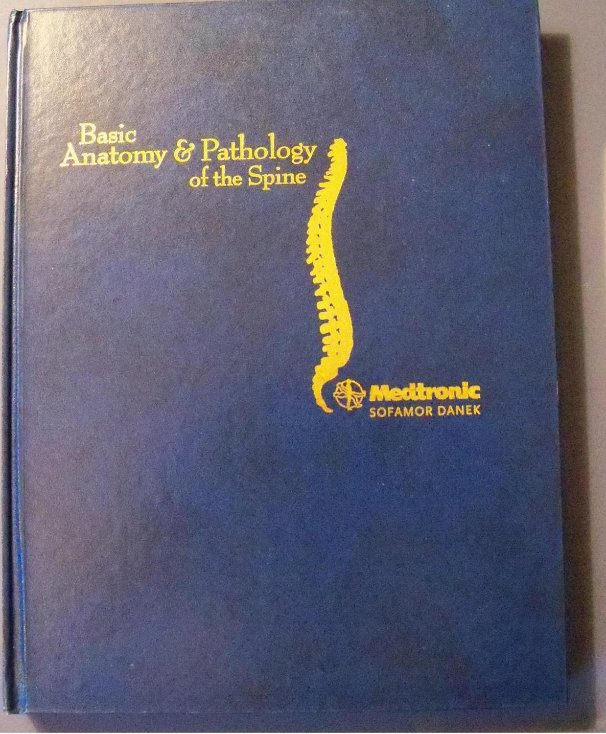 Basic Anatomy Pathology Of The Spine Medtronic Sofamor Danek