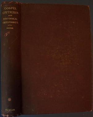 GOSPEL-CRITICISM AND HISTORICAL CHRISTIANITY: CONE, ORELLO
