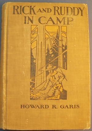 RICK AND RUDDY IN CAMP: GARIS, HOWARD R.