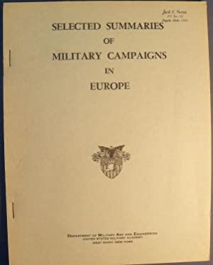 SELECTED SUMMARIES OF MILITARY CAMPAIGNS IN EUROPE