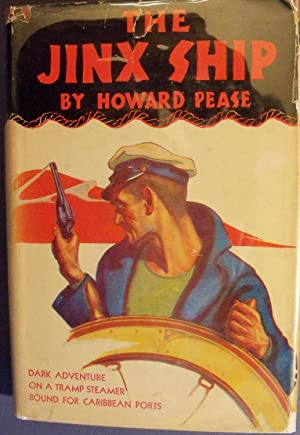 THE JINX SHIP: PEASE, HOWARD