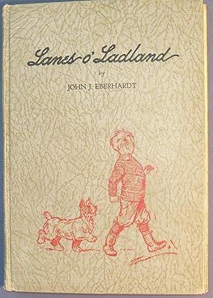 LANES O' LADLAND: EBERHARDT, JOHN J.