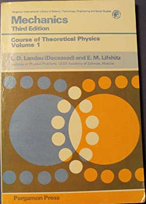 MECHAINCS - COURSE OF THEORETICAL PHYSICS: LANDAU, L. D.