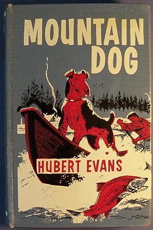 MOUNTAIN DOG: EVANS, HUBERT