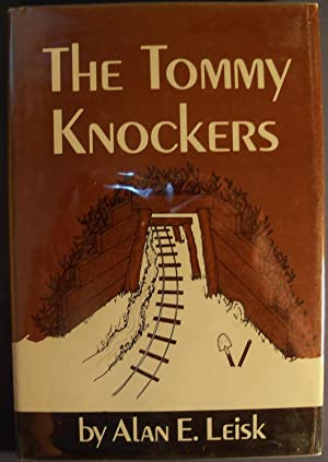 THE TOMMY KNOCKERS: LEISK, ALAN E.