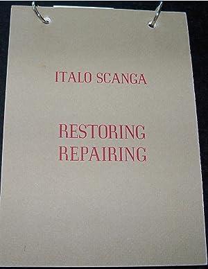 RESTORING REPAIRING: SCANGA, ITALO