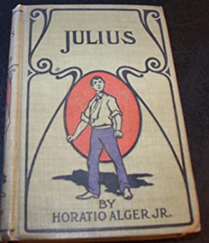 JULIUS: STREET BOY OUT WEST: ALGER JR., HORATIO
