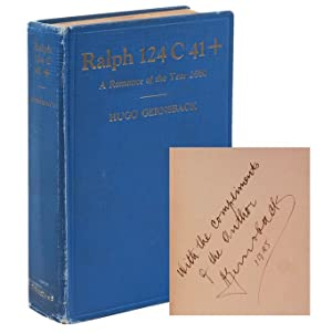 Ralph 124 C41+: A Romance of the Year 2660 (Presentation copy)
