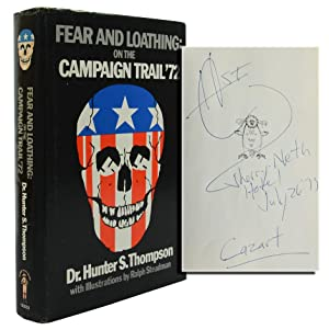 FEAR AND LOATHING ON THE CAMPAIGN TRAIL (Inscribed First Edition)